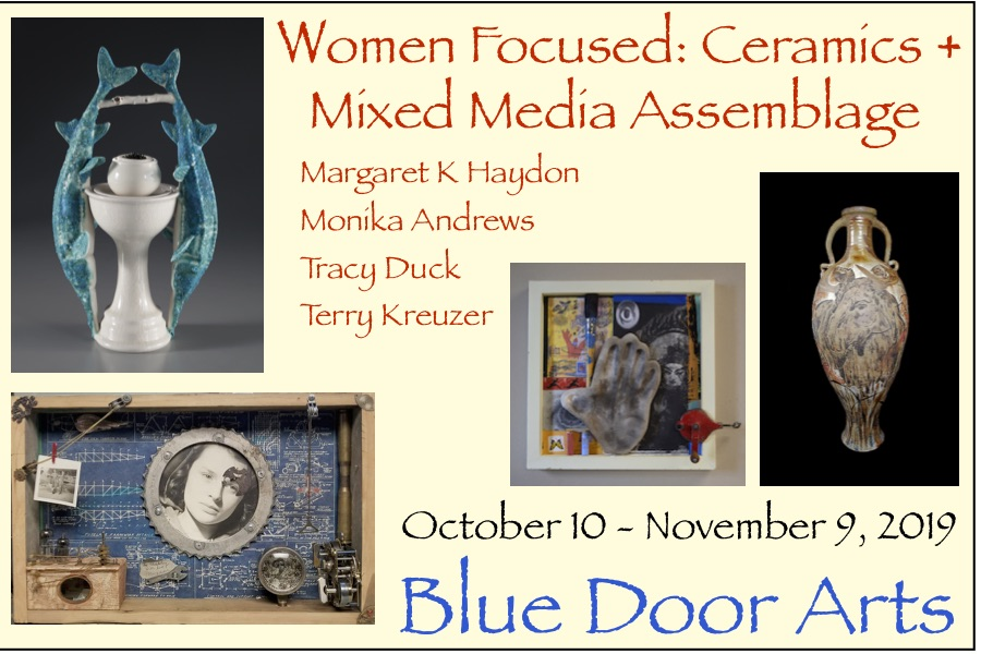 Women Focused: Ceramics + Mixed Media Assemblage